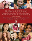 Rutter's Child and Adolescent Psychiatry: Fifth Revised Edition
