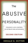The Abusive Personality: Violence and Control in Intimate Relationships: Second Edition