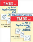 EMDR and the Art of Psychotherapy with Children: Treatment Manual and Text