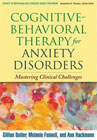 Cognitive-Behavioural Therapy for Anxiety Disorders: Mastering Clinical Challenges