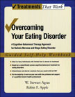 Overcoming Your Eating Disorder: A Cognitive-behavioral Therapy Approach for Bulimia Nervosa and Binge-eating Disorder: Guided Self-help Workbook