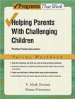 Helping Parents with Challenging Children: Positive Family Intervention: Parent Workbook