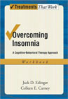 Overcoming Insomnia: A Cognitive-behavioral Therapy Approach: Workbook