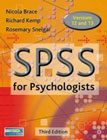 SPSS for Psychologists: A Guide to Data Analysis Using SPSS for Windows