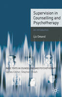 Supervision in Counselling and Psychotherapy: An Introduction