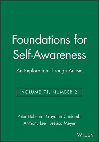 Foundations for Self-Awareness: An Exploration Through Autism