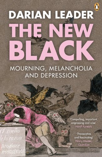 The New Black: Mourning, Melancholia and Depression
