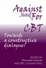 Against and For CBT: Towards a Constructive Dialogue?