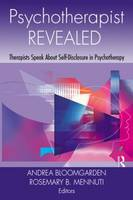 Psychotherapist Revealed: Therapists Speak About Self-Disclosure in Psychotherapy