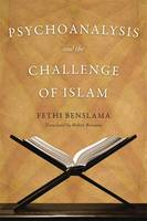 Psychoanalysis and the Challenge of Islam