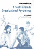 Flow as a Resource: A Contribution to Organizational Psychology
