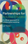 Partnerships for Inclusive Education: A Critical Approach to Collaborative Working