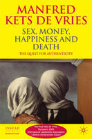 Sex, Money, Happiness, and Death: The Quest for Authenticity