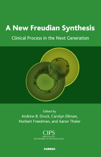 A New Freudian Synthesis: Clinical Process in the Next Generation