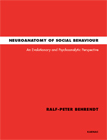 Neuroanatomy of Social Behaviour: An Evolutionary and Psychoanalytic Perspective