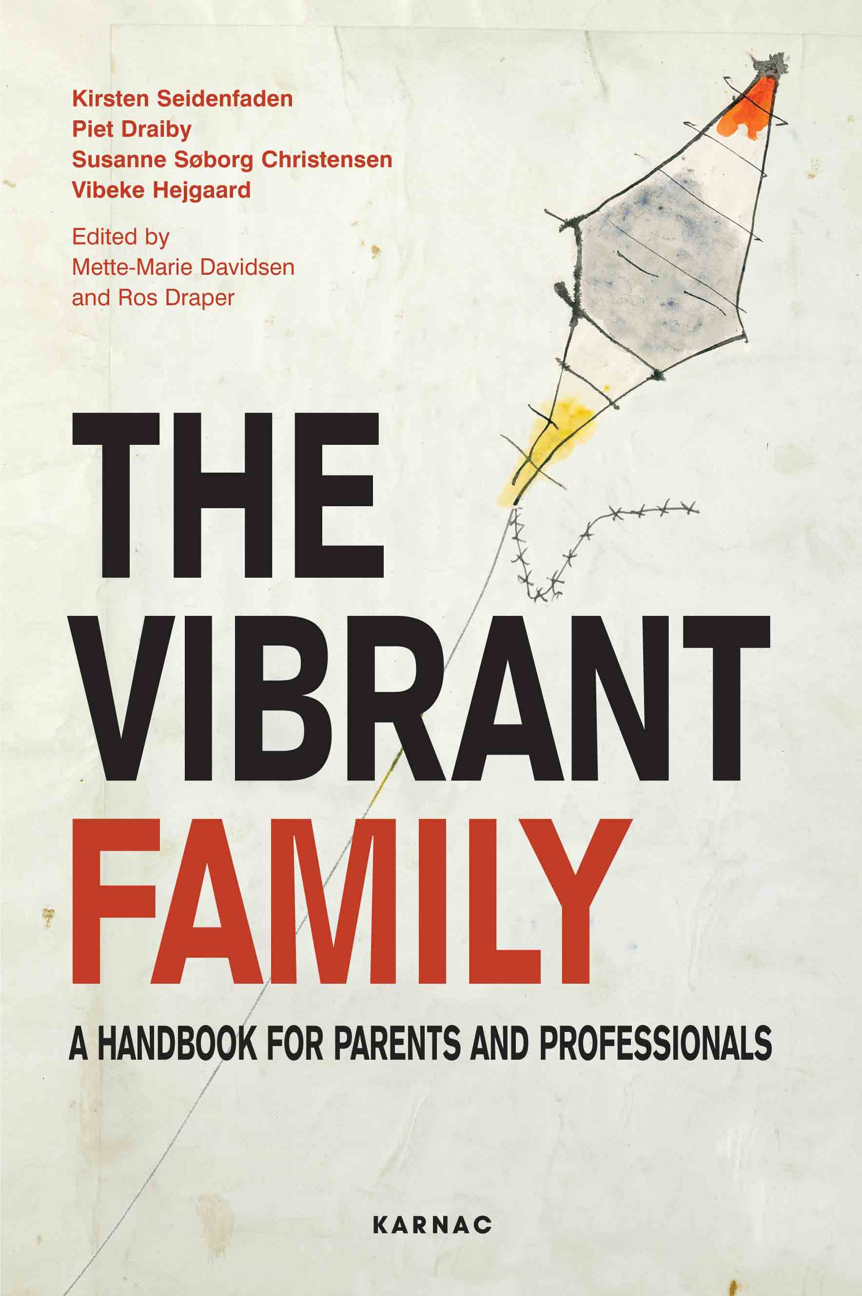The Vibrant Family: A Handbook for Parents and Professionals