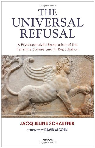 The Universal Refusal: A Psychoanalytic Exploration of the Feminine Sphere and its Repudiation