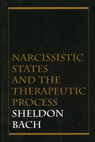 Narcissistic States and the Therapeutic Process