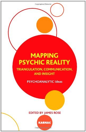 Mapping Psychic Reality: Triangulation, Communication, and Insight