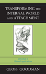Transforming the Internal World and Attachment: Volume 2: Clinical Applications