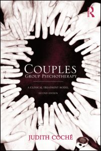 Couples Group Psychotherapy: A Clinical Treatment Model: Second Edition