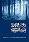 Theoretical Models of Counseling and Psychotherapy: Second Edition