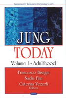 Jung Today: Volume 1: Adulthood
