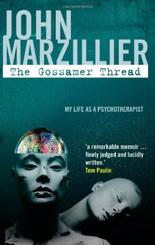 The Gossamer Thread: My Life as a Psychotherapist