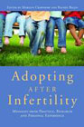 Adopting After Infertility: Messages from Practice, Research and Personal Experience