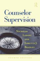 Counselor Supervision: Fourth Edition