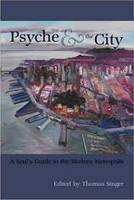 Psyche and the City: A Soul's Guide to the Modern Metropolis