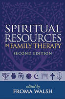 Spiritual Resources in Family Therapy: Second Edition