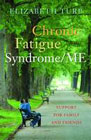 Chronic Fatigue Syndrome/ME: Support for Family and Friends