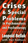 Crises and Special Problems in Psychoanalysis and Psychotherapy