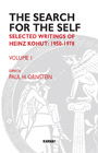 The Search for the Self: Volume 1: Selected Writings of Heinz Kohut 1950-1978