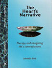 The Hearts Narrative: Therapy and Navigating Lifes Contradictions