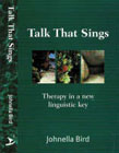 Talk That Sings: Therapy in a New Linguistic Key