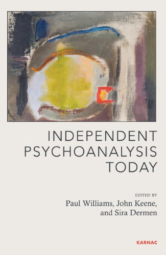 Independent Psychoanalysis Today