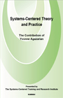 Systems-Centred Theory and Practice: The Contribution of Yvonne Agazarian