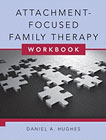 Attachment-Focused Family Therapy Workbook