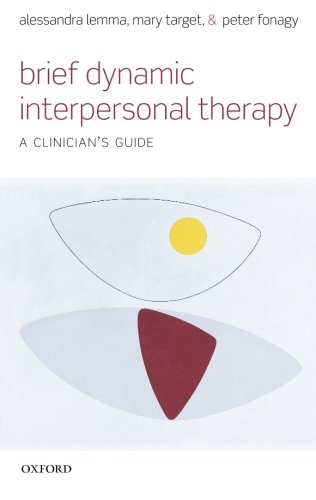 Brief Dynamic Interpersonal Therapy: A Clinician's Guide: 22