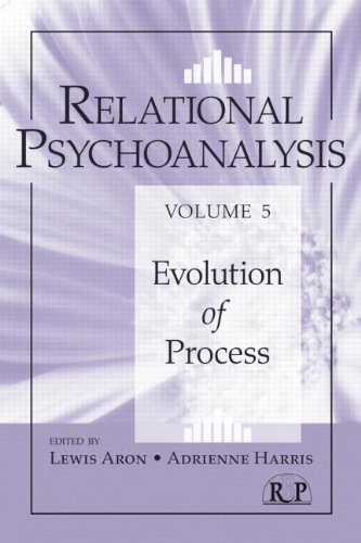 Relational Psychoanalysis: Volume 5: Evolution of Process