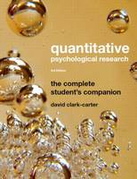 Quantitative Psychological Research: The Complete Student's Companion