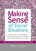 Making Sense of Social Situations: How to Run a Group-Based Intervention Program for Children with Autism Spectrum Disorders