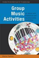 Group Music Activities for Adults with Intellectual and Developmental