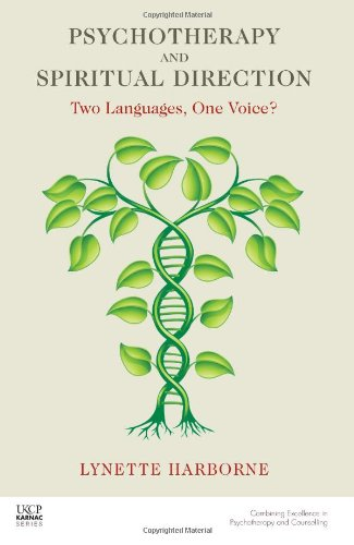 Psychotherapy and Spiritual Direction: Two Languages, One Voice?