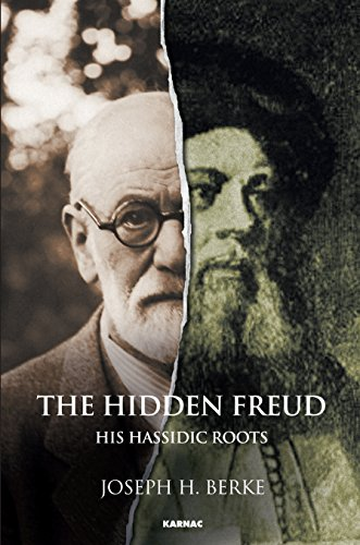 The Hidden Freud: His Hassidic Roots