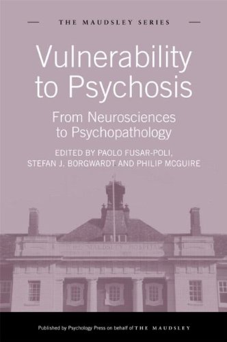 Vulnerability to Psychosis: from Neurosciences to Psychopathology