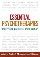 Essential Psychotherapies: Theory and Practice: Third Edition