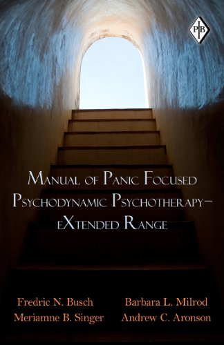 Manual of Panic-focused Psychodynamic Psychotherapy: Extended Range